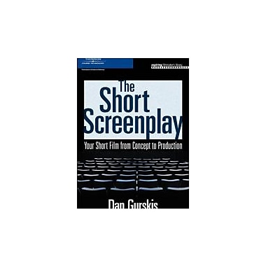 The Short Screenplay: Your Short Film from Concept to Production (Aspiring Filmmaker's Library), New Book (9781598633382)