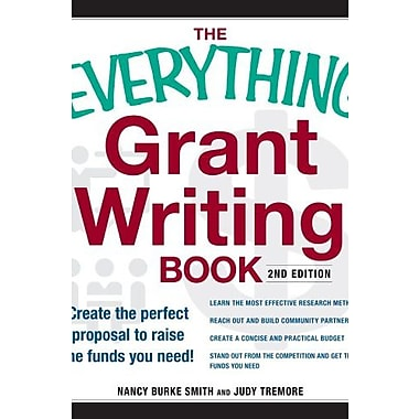 The Everything Grant Writing Book: Create the perfect proposal to raise the funds you need, New Book (9781598696332)