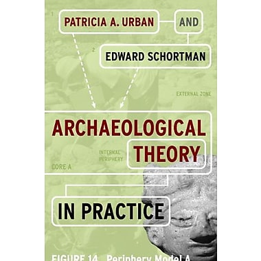 Archaeological Theory in Practice, New Book (9781598746297)