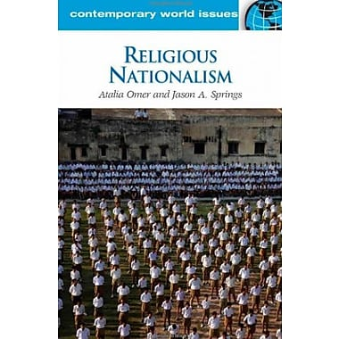 Religious Nationalism: A Reference Handbook (Contemporary World Issues), New Book (9781598844399)