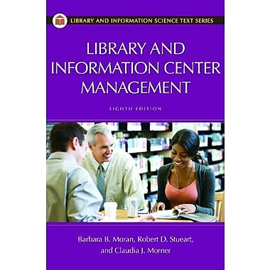 Library and Information Center Management (Library and Information Science Text Series), New Book (9781598849882)