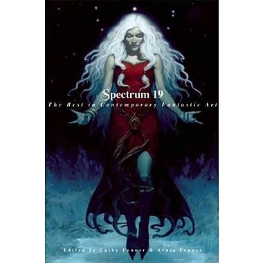 Spectrum 19: The Best in Contemporary Fantastic Art, New Book (9781599290638)