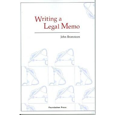 Bronsteen's Writing a Legal Memo (University Casebook Series), New Book (9781599410029)