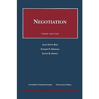 Rau, Sherman, and Peppet's Negotiation, 3d (University Casebook Series), New Book (9781599410562)