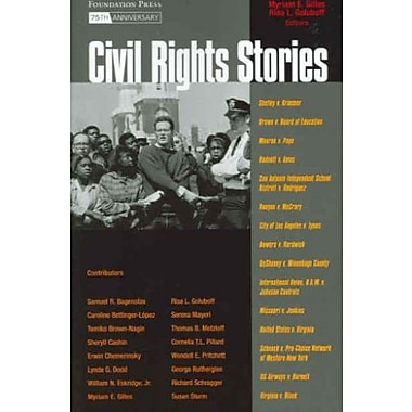 Gilles and Goluboff's Civil Rights Stories (Stories Series) (Law Stories), New Book (9781599410814)