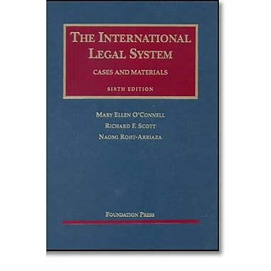 O'Connell, Scott, and Roht-Arriaza's The International Legal System: Cases and Materials, 6th (9781599411835), New Book