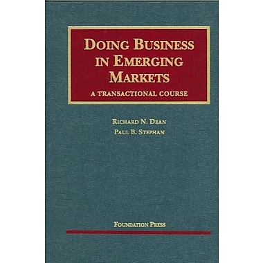 Doing Business in Emerging Markets: A Transactional Course (University Casebook Series), New Book (9781599412443)