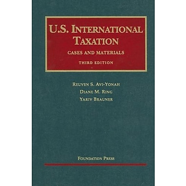 Avi-Yonah, Ring and Brauner's U.S. International Taxation, Cases and Materials, 3d (9781599413761), New Book