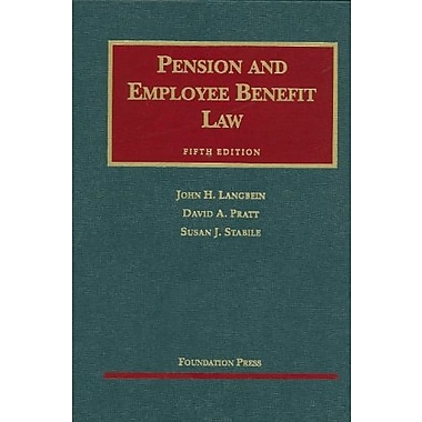 Langbein, Pratt, and Stabile's Pension and Employee Benefit Law, 5th (9781599416267)