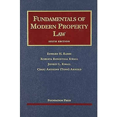 Rabin, Kwall, Kwall, and Arnold's Fundamentals of Modern Property Law, 6th (9781599416410)