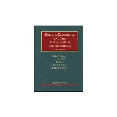 Bosselman, Eisen, Rossi, Spence and Weaver's Energy, Economics and the Environment, 3d (9781599417226)