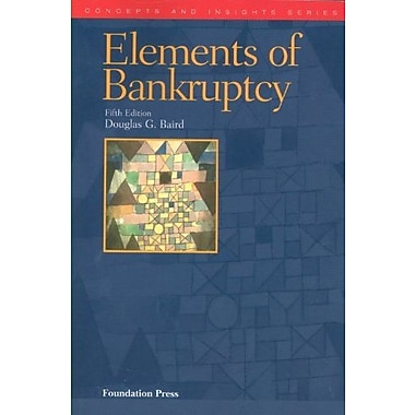 The Elements of Bankruptcy, 5th (Concepts & Insights) (Concepts and Insights), New Book (9781599417257)