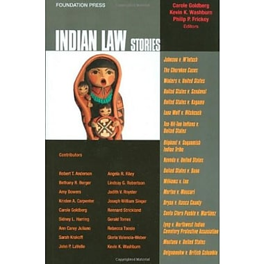 Goldberg, Washburn and Frickey's Indian Law Stories (Stories Series), New Book (9781599417295)