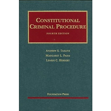 Taslitz, Paris and Herbert's Constitutional Criminal Procedure, 4th (9781599417387), New Book