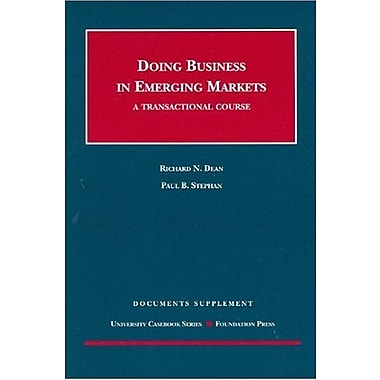 Dean and Stephan's Doing Business in Emerging Markets, A Transactional Course, Statutory Appendix (9781599417691), New Book