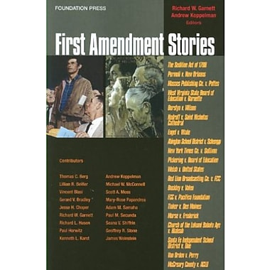 Garnett and Koppelman's First Amendment Stories (Stories Series) (Law Stories), New Book (9781599417752)