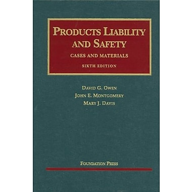 Owen, Montgomery and Davis' Products Liability and Safety, 6th (9781599417905), New Book