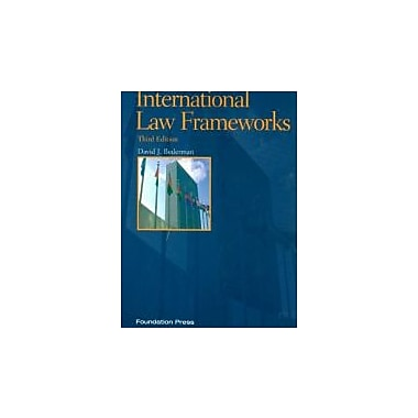 Bederman's International Law Frameworks, 3d (Concepts and Insights Series), New Book (9781599418568)
