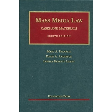 Franklin, Anderson and Lidsky's Mass Media Law: Cases and Materials, 8th (9781599418599), New Book