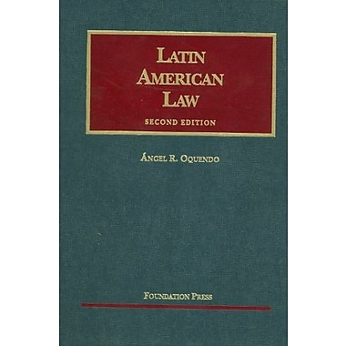 Oquendo's Latin American Law, 2d (University Casebook Series) (English and English Edition), New Book (9781599418650)