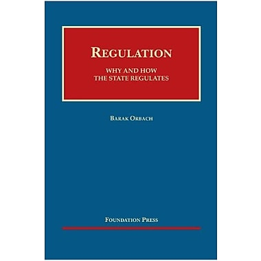 Orbach's Regulation: Why and How the State Regulates (9781599419251)