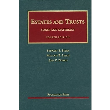 Sterk, Leslie and Dobris' Estates and Trusts (University Casebook Series), New Book (9781599419282)