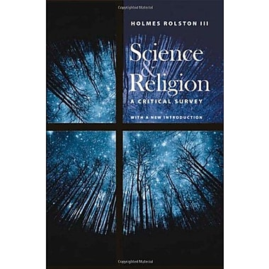 Science and Religion: A Critical Survey, New Book (9781599470993)