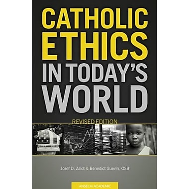 Catholic Ethics in Today's World, Revised Edition, New Book (9781599821023)