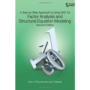 A Step-by-Step Approach to Using SAS for Factor Analysis & Structural Equation Modeling, 2nd Ed., Used Book