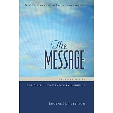 The Message: The Bible in Contemporary Language (New Testament with Psalms and Proverbs), New Book (9781600061356)