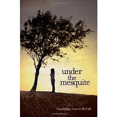 Under the Mesquite, New Book (9781600604294)