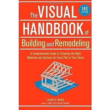 The Visual Handbook of Building and Remodeling, 3rd Edition, New Book (9781600852466)
