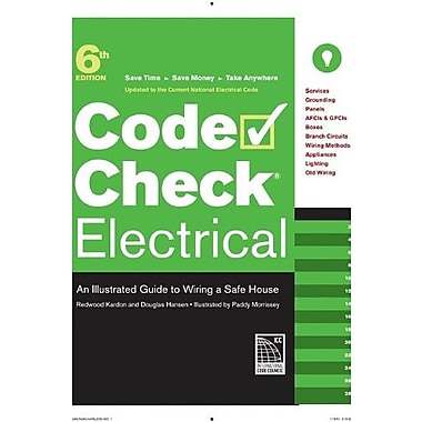 Code Check Electrical: An Illustrated Guide to Wiring a Safe House, New Book (9781600853340)