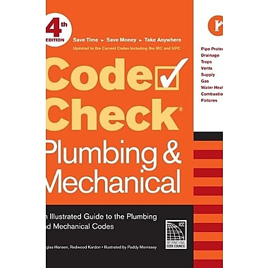 Code Check Plumbing & Mechanical 4th edition: An Illustrated Guide to the Plumbing and Mechanical Codes (9781600853395)