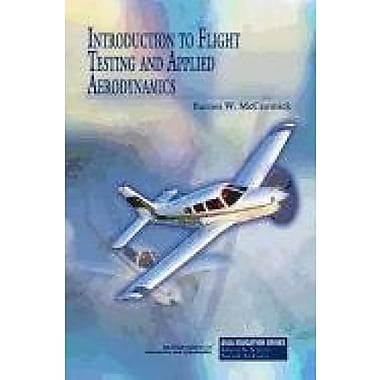 Introduction to Flight Testing and Applied Aerodynamics (AIAA Education), New Book (9781600868276)