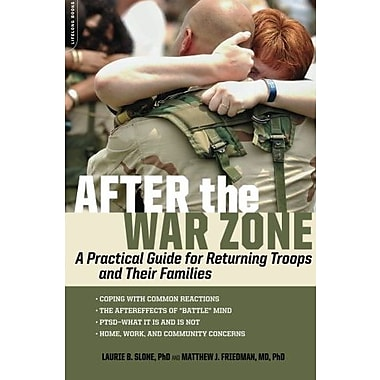 After the War Zone: A Practical Guide for Returning Troops and Their Families, New Book (9781600940545)