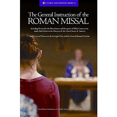 The General Instruction of the Roman Missal (Rev. Ed.) (Liturgy Documentary), New Book (9781601371768)