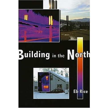 Building in the North, New Book (9781602230194)