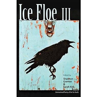 Ice Floe III, New Book (9781602231917)