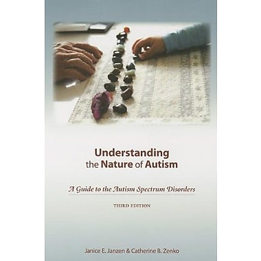 Understanding the Nature of Autism: A Guide to the Autism Spectrum Disorders third Edition, New Book (9781602510258)