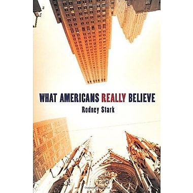 What Americans Really Believe, New Book (9781602581784)