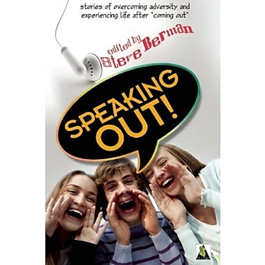 Speaking Out: LGBTQ Youth Stand Up, New Book (9781602825666)
