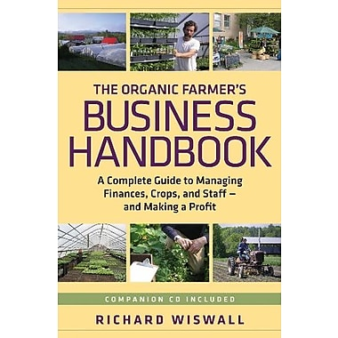 The Organic Farmer's Business Handbook: A Complete Guide to Managing Finances, Crops, & Staff - & Making a Profit, Used Book