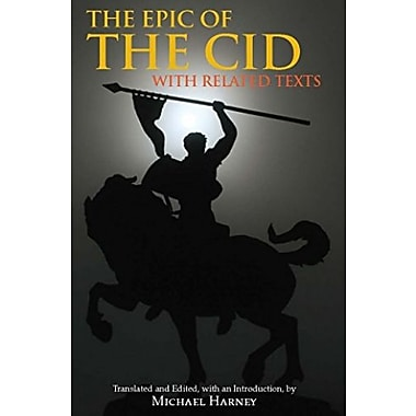 The Epic of The Cid: with Related Texts (Hackett Classics), New Book (9781603843157)
