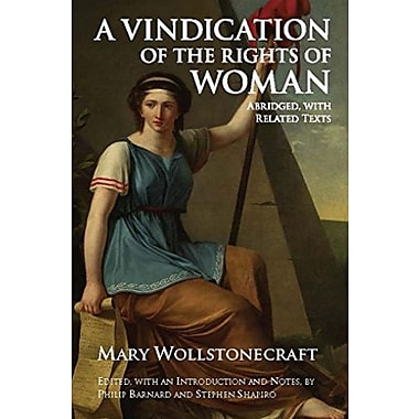 A Vindication of the Rights of Woman: Abridged, with Related Texts, New Book (9781603849388)