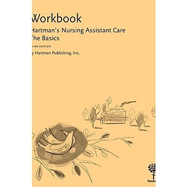 Workbook for Hartman's Nursing Assistant Care: The Basics, New Book (9781604250152)