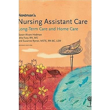 Hartman's Nursing Assistant Care: Long-Term Care and Home Health, 2e, New Book (9781604250374)