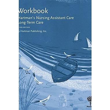 Workbook for Hartman's Nursing Assistant Care: Long-Term Care, 3e, New Book (9781604250428)