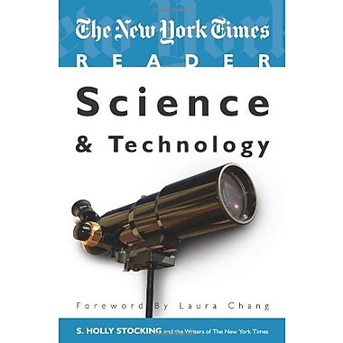 The New York Times Reader: Science & Technology (TimesCollege Series) (TimesCollege from CQ Press), New Book (9781604264814)