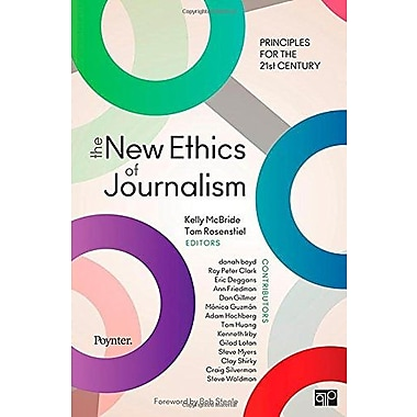 The New Ethics of Journalism: Principles for the 21st Century, New Book (9781604265613)